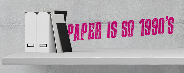 Paper is so 1990's