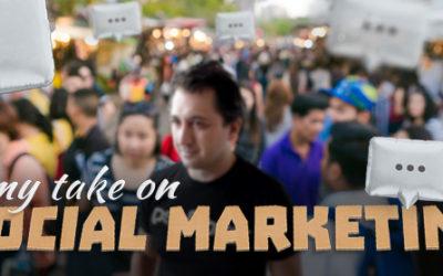 My Take on Social Marketing