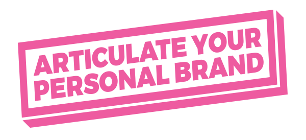 Articulate Your Personal Brand