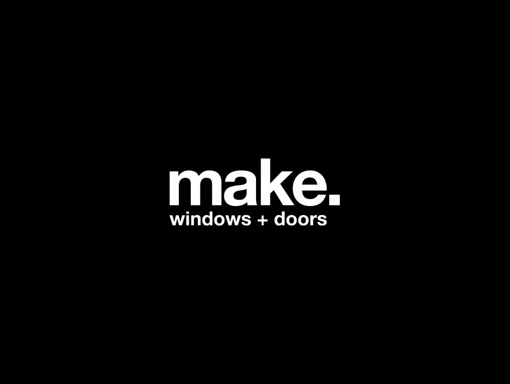 Make. Windows + Doors